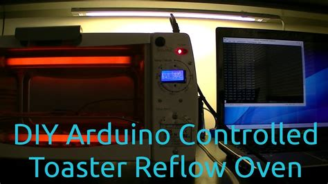 Diy Arduino Controlled Toaster Reflow Oven Build Easy Diy Valentine S Day Ideas Tool Chest Workbench Wood Deck Plans Free Garage Shelf Bedroom Furniture Makeover Solar System Model Project Good For Valentines Office Desk Decorating