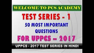 Test series for uppcs 2017 in hindi , GS mock test for ...