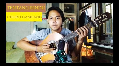 Chord Gampang (tentang Rindu