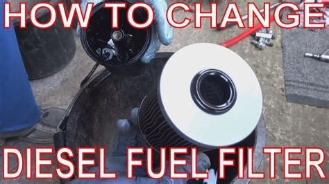 How To Change A Fuel Filter How To Replace A Diesel