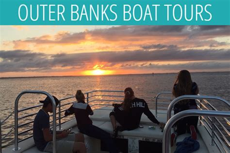 Boat Rental Duck Nc by Outer Banks Boat Tour Sunset Cruise Visit Outer Banks