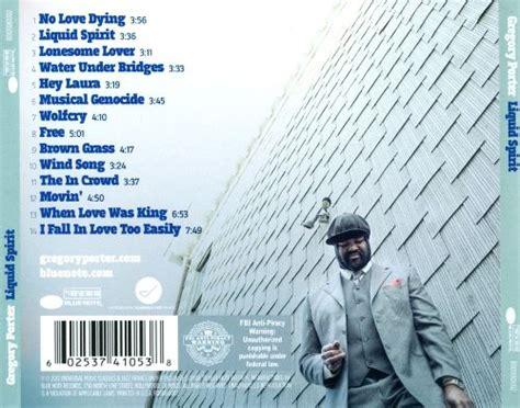 liquid spirit gregory porter songs reviews credits allmusic