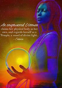 An empowered Woman claims her physical body as her own ...