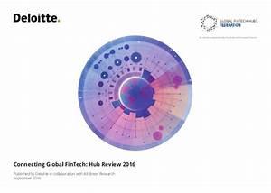 Deloitte - Connecting Global FinTech: Hub Review 2016