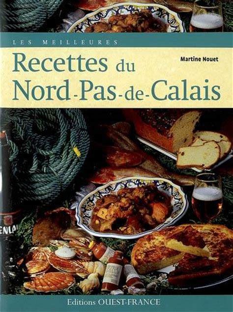 livre recettes du nord pas de calais nouet martine 201 ditions ouest cuisine