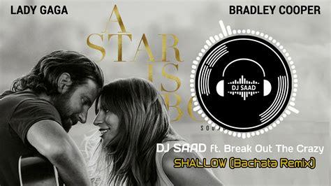 Shallow (a Star Is Born) (dj