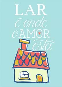 Casa Amore De : p ster lar onde o amor est para baixar e um mimimi ~ Markanthonyermac.com Haus und Dekorationen