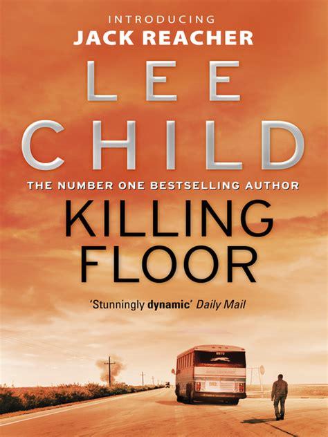 killing floor ebook reacher series book 1 by child 2009 waterstones