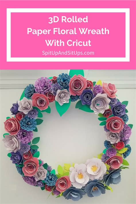 Paper Floral Wreath With Cricut  Spit Up And Sit Ups