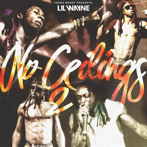 No Ceilings Mixtape Tracklist by Spill Tha Tea New Lil Wayne Drop No Ceilings