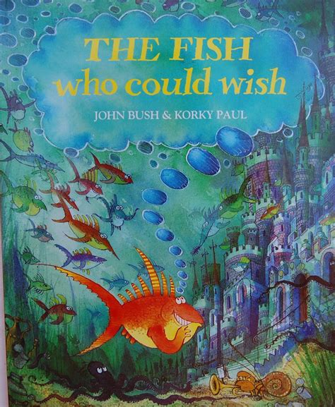 Picturebooks In Elt The Fish Who Could Wish
