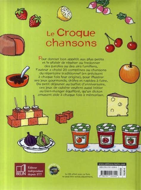livre le croque chansons 20 jeux de cuisine corinne albaut