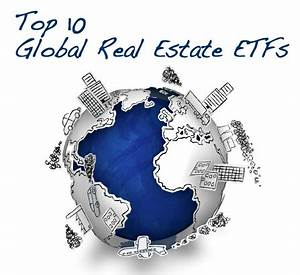 Top 10 Global Real Estate ETFs | Seeking Alpha