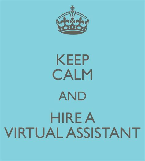 Keep Calm And Hire A Virtual Assistant Poster  Jadeschwieger  Keep Calmomatic