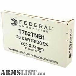 ARMSLIST - For Sale: Federal 7.62x51mm NATO MK319 MOD 0 SOST