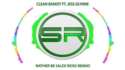 (bassline) Clean Bandit Ft Jess Glynne