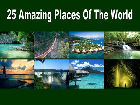 25 Amazing Places Of The World