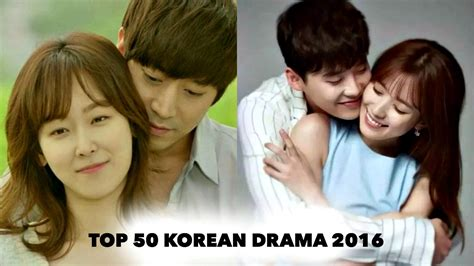 Top 50 Korean Drama Of 2016 Youtube