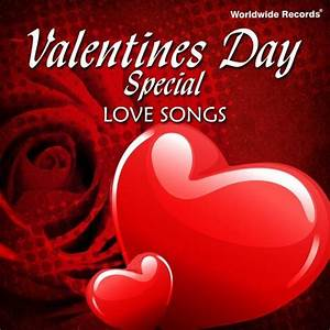 Valentines Day Special - Love Songs Download: Valentines ...