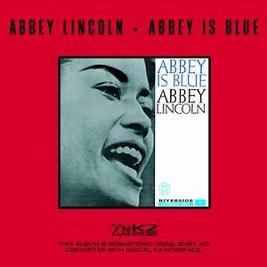 Afro Blue testo - Abbey Lincoln - Testi Canzoni MTV