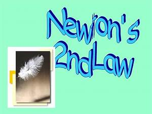6 Newtons Second Law