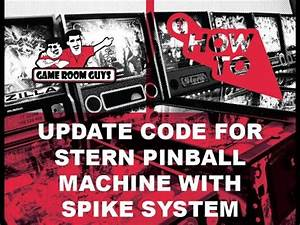 Game Room Guys   How To Update Code for Stern Pinball ...