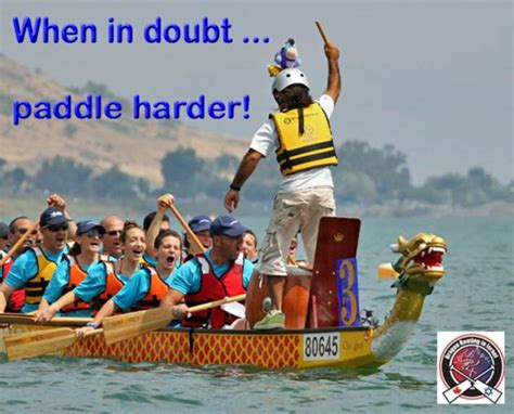 Dragon Boat Racing Memes by 40 Best Images About Dragon Boat Quotes Sayings On