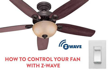 how to your ceiling fan with z wave