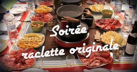 raclette originale raclette raclette originale soir 233 e raclette et originaux