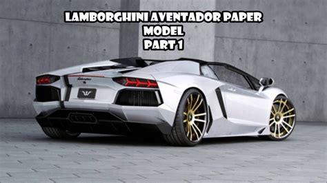 Lamborghini Aventador Paper Model Part 1