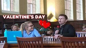 SINGING TO RANDOM GIRLS ON VALENTINES DAY - YouTube