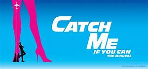 Catch Me If You Can | Music Theatre International