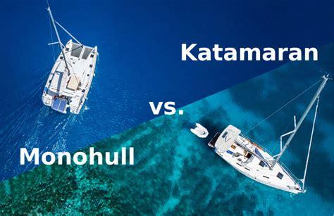 Catamaran Or Monohull by Katamaran Vs Monohull Der Gro 223 E Vergleich