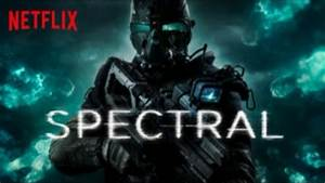 Jack's Bad Movies: Spectral (2016) – The Science Fiction ...