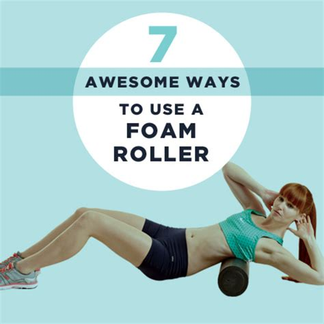 7 Awesome Ways To Use A Foam Roller  Better Body Fitness
