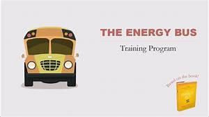 The Energy Bus Animated Training Program - YouTube