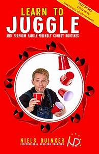 Learn to Juggle and Perform Family-Friendly Comedy ...