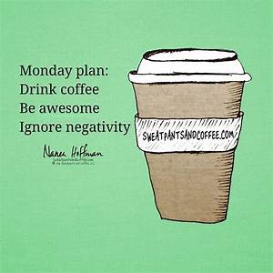 25+ best Monday quotes on Pinterest | Monday morning ...