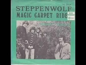 Steppenwolf - Magic Carpet Ride - YouTube