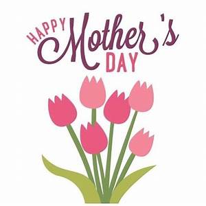 Mother's Day 2018: Wishes, quotes and images to share on ...