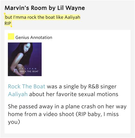 Aaliyah Rock The Boat Genius by But I Mma Rock The Boat Like Aaliyah Rip Marvin S Room