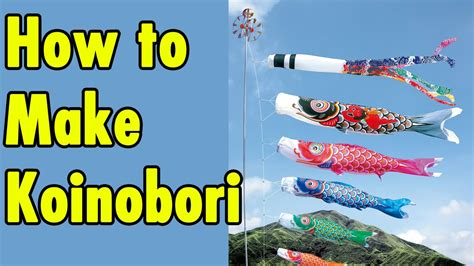 How To Make Koinobori Guide Youtube
