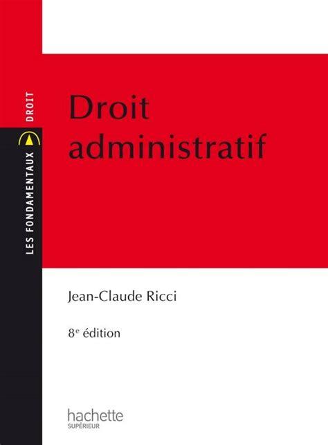 livre droit administratif jean claude ricci hachette 201 ducation hu linguistique