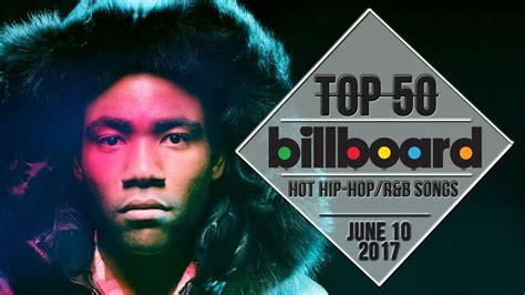 Top 50 • Us Hip-hop/r&b Songs • June 10, 2017