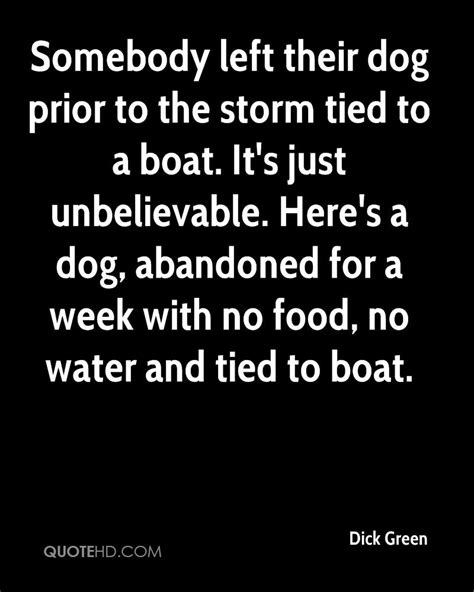 Boat Dog Quotes somebody left their dog prior to the storm tied to a boat