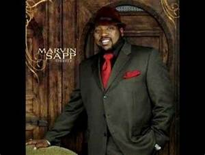 Marvin Sapp - He Won't Fail (I Love this Song) - Ministry ...