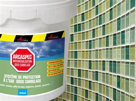 produit d 233 tanch 233 it 233 sous carrelage pour salle de bain et cuisine arcaspec etancheite produits