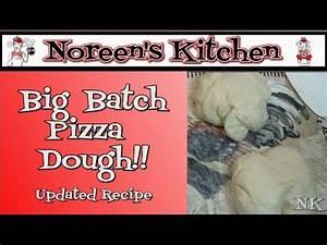 Big Batch Pizza Dough Recipe Noreen's Kitchen - YouTube