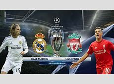 Real Madrid v Liverpool Champions League Final May 26th