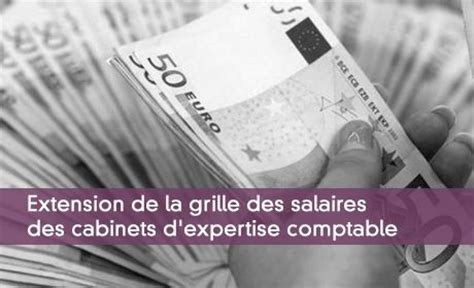 grille salaire cabinet comptable 28 images salaires